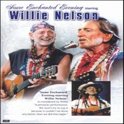 Willie Nelson - Some Enchanted Evening (DVD)(1995)
