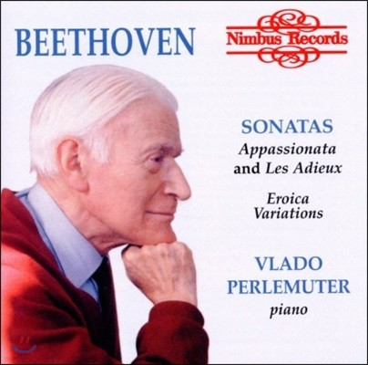 Vlado Perlemuter 베토벤: 피아노 소나타 '열정', '고별' & '에로이카 변주곡' - 블라도 페를뮈테르 (Beethoven: Piano Sonatas 'Appassionata', 'Les Adieux' & Eroica Variations)