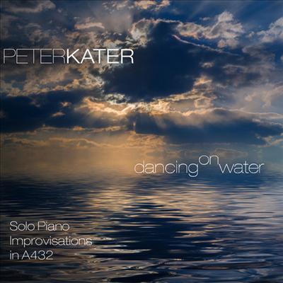 Peter Kater - Dancing On Water (Digipak)