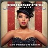 Chrisette Michele - Let Freedom Reign
