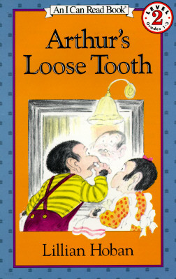[I Can Read] Level 2 : Arthur's Loose Tooth