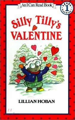 [I Can Read] Level 1 : Silly Tilly's Valentine