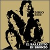 Il Balletto Di Bronzo - Sirio 2222 (LP Miniature / Limited Edition)