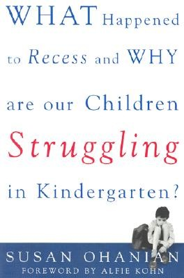 What Happened to Recess and Why Are Our Children Struggling in Kindergarten