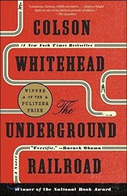 Underground Railroad  (Oprah`s Book Club)