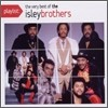 Isley Brothers - Playlist: The Very Best Of The Isley Brothers
