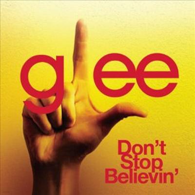 Glee Cast - Don't Stop Believin' (Single)