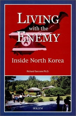Living with the Enemy : Inside North Korea
