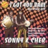 Sonny & Cher - I Got You Babe & Other Hits