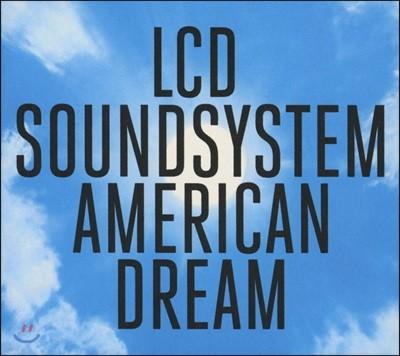 LCD Soundsystem (엘시디 사운드시스템) - American Dream