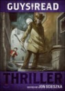 Guys Read #2 : Thriller
