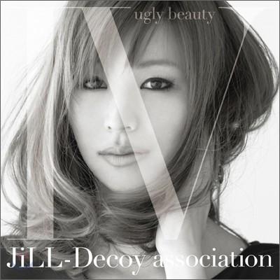 Jill-Decoy Association - Ugly Beauty