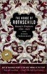 The House of Rothschild, Volume 1: Money's Prophets: 1798-1848
