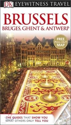 DK Eyewitness Travel : Brussels, Bruges, Ghent & Antwerp