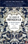 The House of Rothschild, Volume 2: The World's Banker: 1849-1999