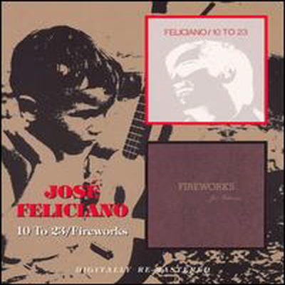 Jose Feliciano - 10 To 23 / Fireworks