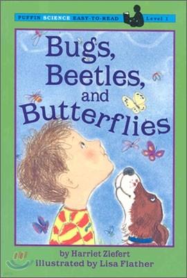 Bugs, Beetles, and Butterflies