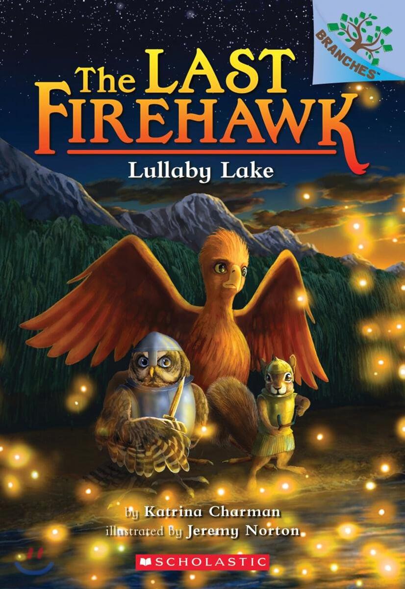 The Last Firehawk #04 : Lullaby Lake