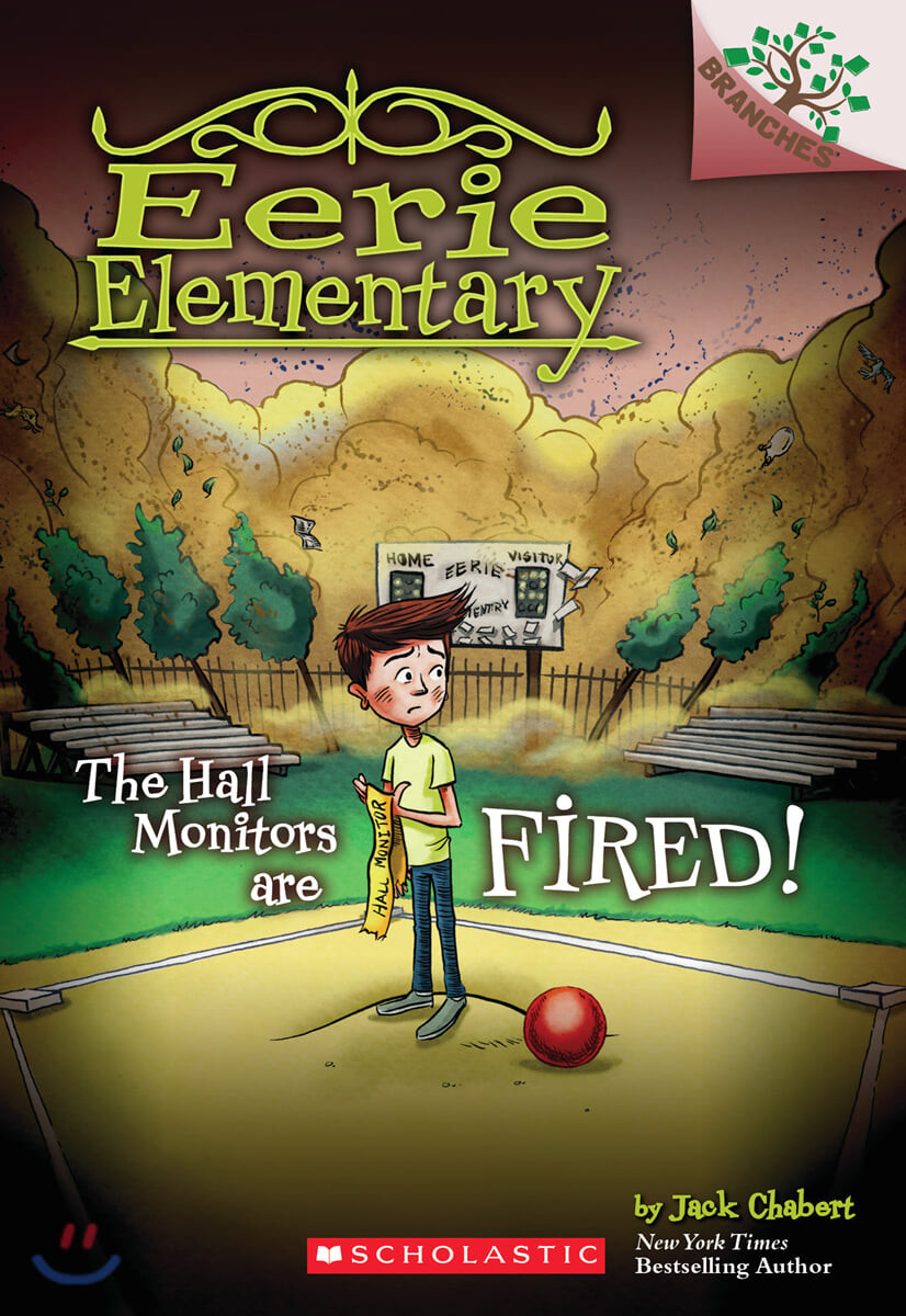 Branches / Eerie Elementary #8: The Hall Monitors Are Fired!