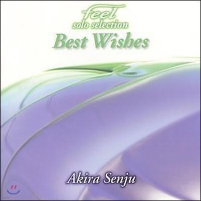 [중고] Akira Senju / Feel Solo Selection Best Wishes