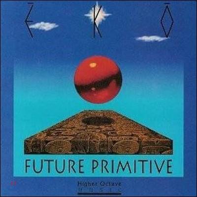 [중고] Eko / Future Primitive (수입)