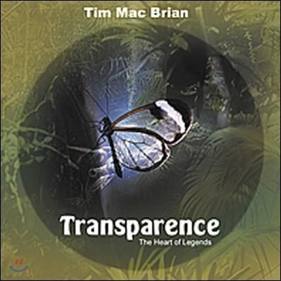 [중고] Tim Mac Brian / Transparence - The Heart Of Legends
