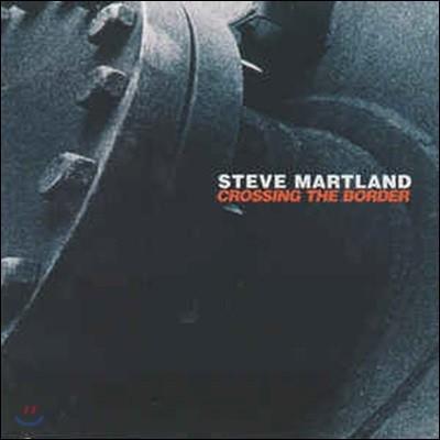 Steve Martland / Crossing The Border (수입/미개봉)