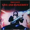 Thin Lizzy - Live And Dangerous (Limited Edition)