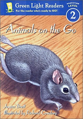Green Light Readers Level 2 : Animals on the Go