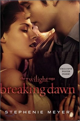 The Twilight #4 : Breaking Dawn (with poster)