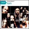Korn - Playlist: The Very Best Of Korn