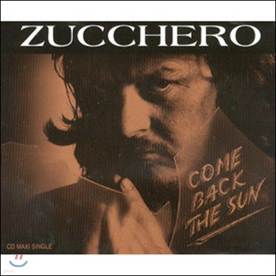 [중고] Zucchero / Come Back The Sun (수입/Single)