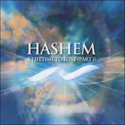 [중고] Hashem / A Lifetime To Love (Part 1) [수입]