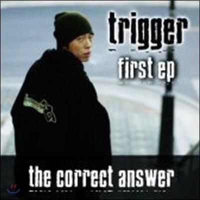 [중고] 트리거 (Trigger) / The Correct Answer EP