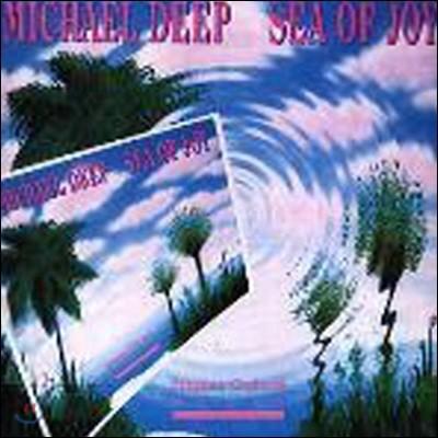 [중고] Michael Deep / Sea Of Joy (수입)