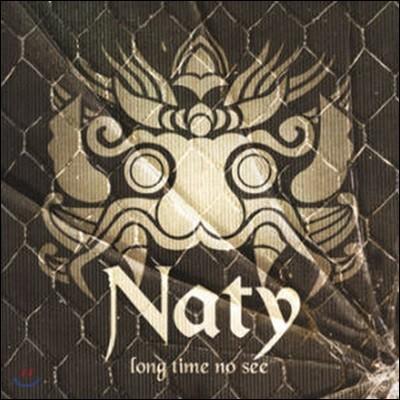 [중고] 나티 (Naty) / Long Time No See