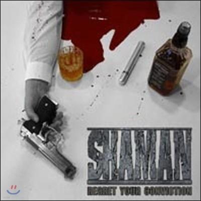 [중고] 샤먼 (Shaman) / Regret Your Conviction