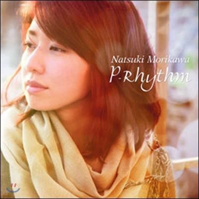 [중고] Morikawa Natsuki (모리카와 나츠키) / P-Rhythm