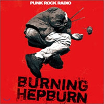 [중고] 버닝 햅번 (Burning Hepburn) / Punk Rock Radio (EP)