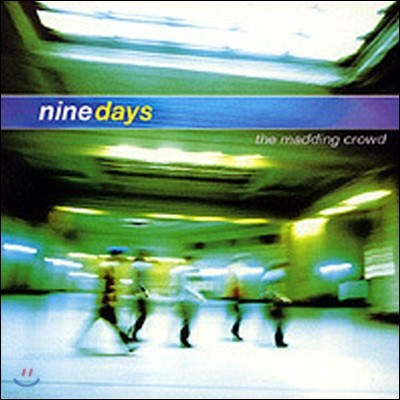 [중고] Nine Days / The Madding Crowd (수입)