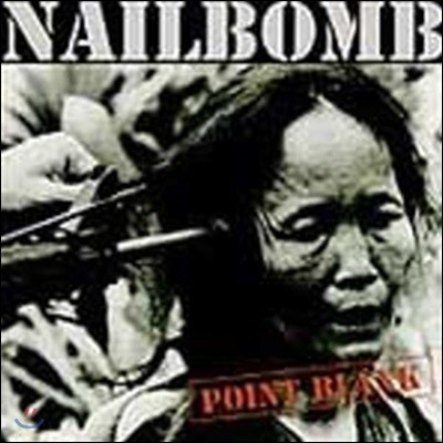 [중고] Nailbomb / Point Blank (수입)