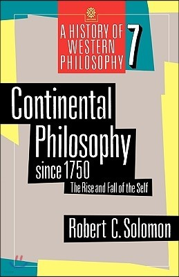 Continental Philosophy Since 1750: The Rise and Fall of the Self