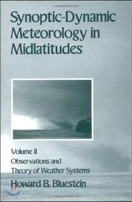 Synoptic-Dynamic Meterology in Midlatitudes: Observations and Theory of Weather Systems