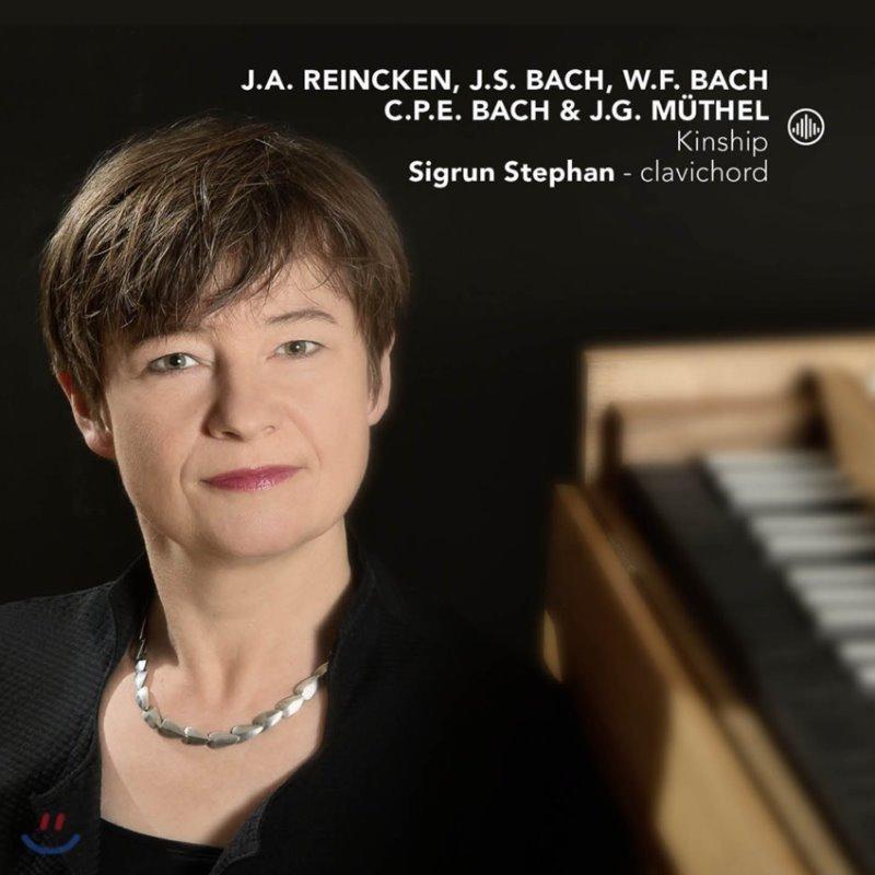 Sigrun Stephan 라인켄 / 바흐 / 뮈텔: 건반 작품집 [클라비코드 연주] (J.A. Reincken / J.S. & W.F. & C.P.E. Bach / J.G. Muthel - Kinship)
