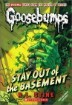 Classic Goosebumps #22 : Stay Out of the Basement