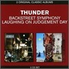 Thunder - 2 Original Classic Albums (Backstreet Symphony + Laughing On Judgement Day)