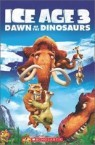 Popcorn Readers 3 : Ice Age 3 - Dawn of the Dinosaurs (Book & CD)