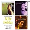 Billie Holiday - 3 Originals (Lady In Satin, Lady Day, Velvet Moods)