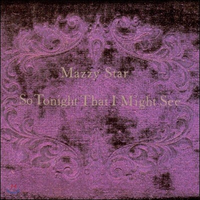 Mazzy Star (매지 스타) - So Tonight That I Might See [LP]