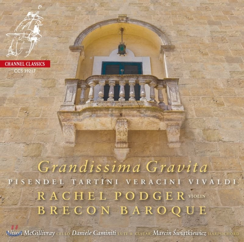 Rachel Podger 피젠델 / 타르티니 / 베라치니 / 비발디: 바이올린 소나타 (Grandissima Gravita)